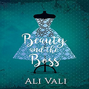 Beauty and the Boss by Ali Vali