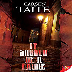It Should Be A Crime by Carsen Taite