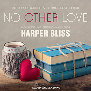 No Other Love by Harper Bliss