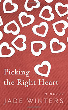 Picking The Right Heart by Jade Winters