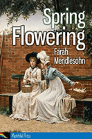 Spring Flowering by Farah Mendlesohn