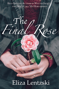 The Final Rose by Eliza Lentzski