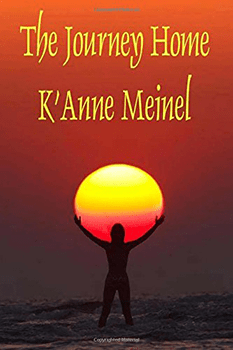 The Journey Home by KAnne Meinel