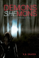 Demons Shemons by KB Draper