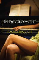 In Development by Rachel Spangler