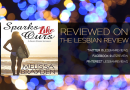 Sparks Like Ours by Melissa Brayden: Audiobook Review