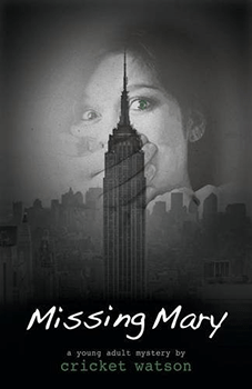 Missing Mary by Cricket Watson