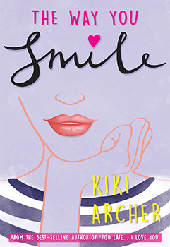 The Way You Smile by Kiki Archer
