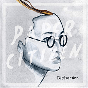 Distraction by Paper Citizen