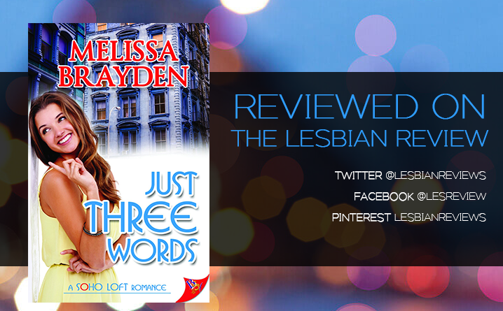 Just Three Words by Melissa Brayden
