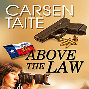 Above the Law by Carsen Taite