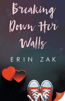 Breaking Down Her Walls by Erin Zak