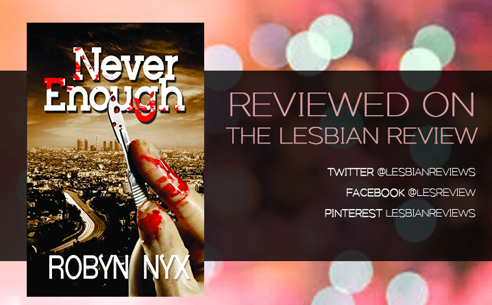 Never Enough by Robyn Nyx
