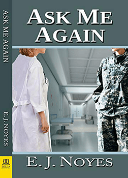 Ask Me Again by EJ Noyes
