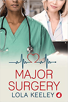Major Surgery by Lola Keeley