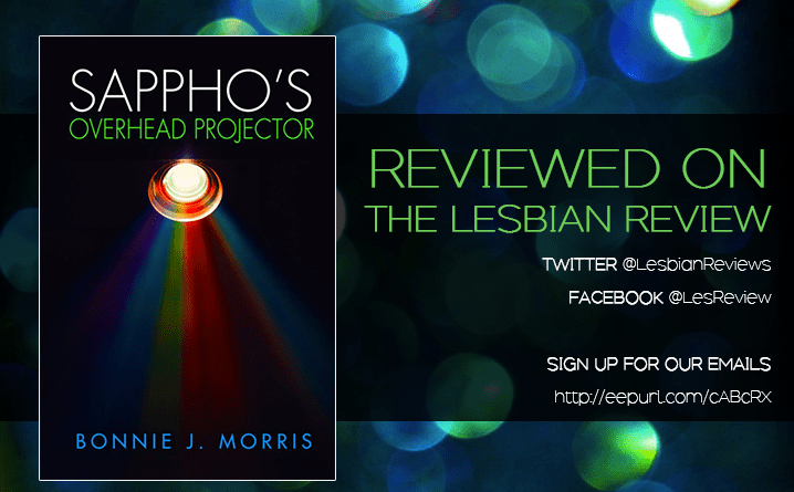 Sapphos Overhead Projector by Bonnie J Morris