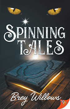 Spinning Tales by Brey Willows