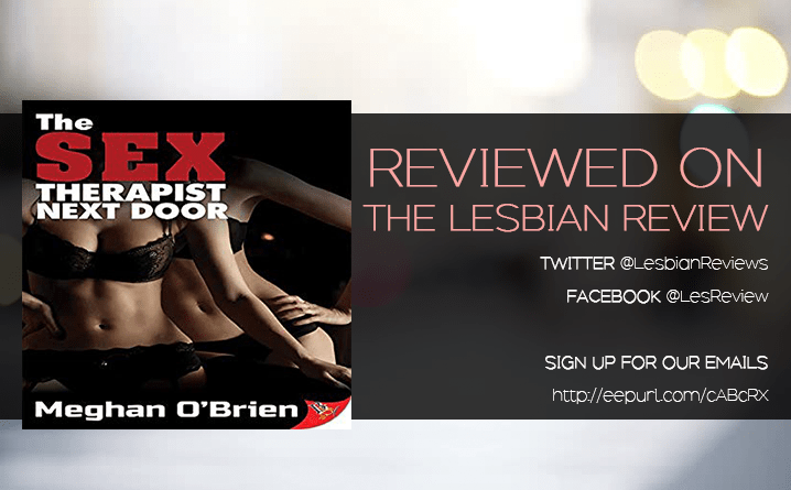 The Sex Therapist Next Door by Meghan O'Brien