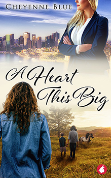 A Heart This Big by Cheyenne Blue