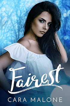 Fairest by Cara Malone