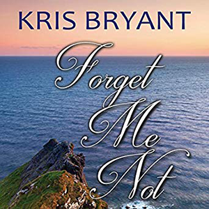 Forget Me Not by Kris Bryant