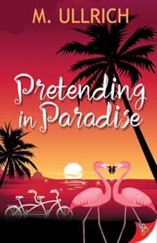 Pretending In Paradise by M Ullrich