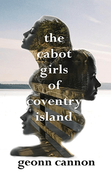 The Cabot Girls of Coventry Island by Geonn Cannon