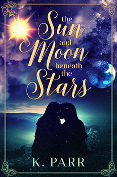 The Sun And Moon Beneath The Stars by K Parr