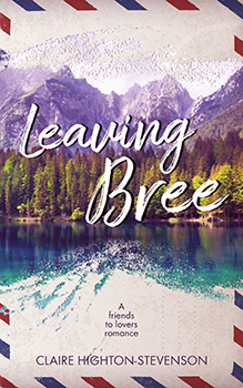 Leaving Bree by Claire Highton-Stevenson