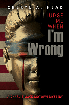 Judge Me When Im Wrong by Cheryl A Head