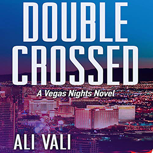 Double Crossed by Ali Vali