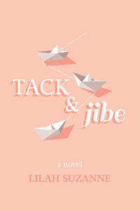 Take and Jibe by Lilah Suzanne