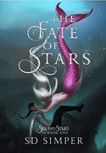 The Fate of Stars by SD Simper