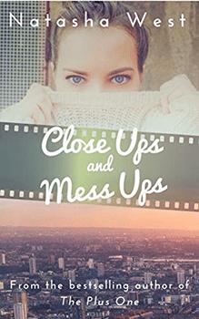 Close Ups and Mess Ups by Natasha West