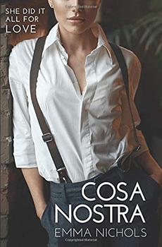 Cosa Nostra by Emma Nichols
