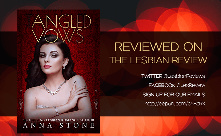 Tangled Vows by Anna Stone: Book Review