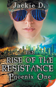The Rise of the Resistance by Jackie D