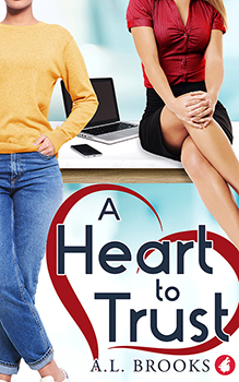 A Heart To Trust by A. L. Brooks