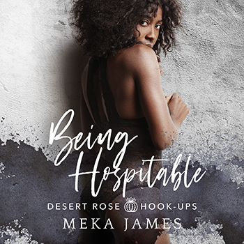 Being Hospitable by Meka James