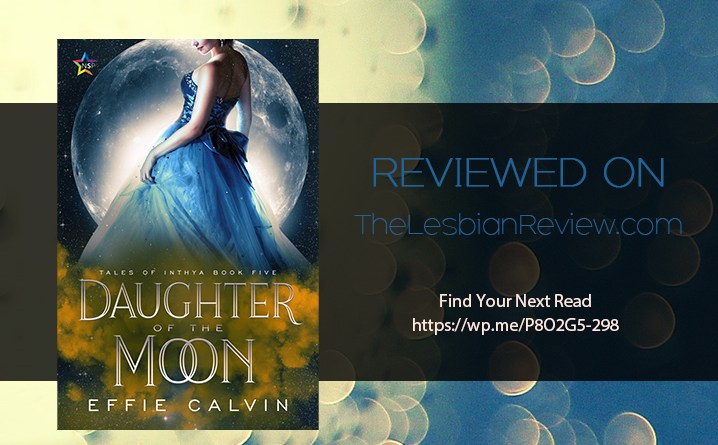 Daughter Of The Moon by Effie Calvin