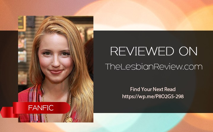 I'll Be – The Faberry Fauxmance to Rule Them All is a fanfic review. Find the best f/f fanfic reviews here