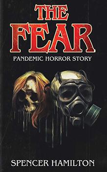 The Fear by Spencer Hamilton