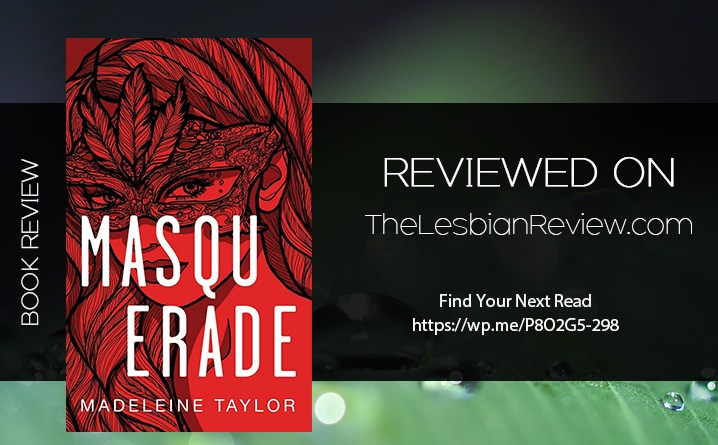 Masquerade by Madeleine Taylor