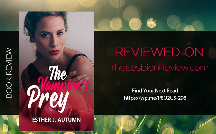 The Vampire's Prey by Esther J Autumn