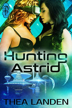 Hunting Astrid by Thea Landen