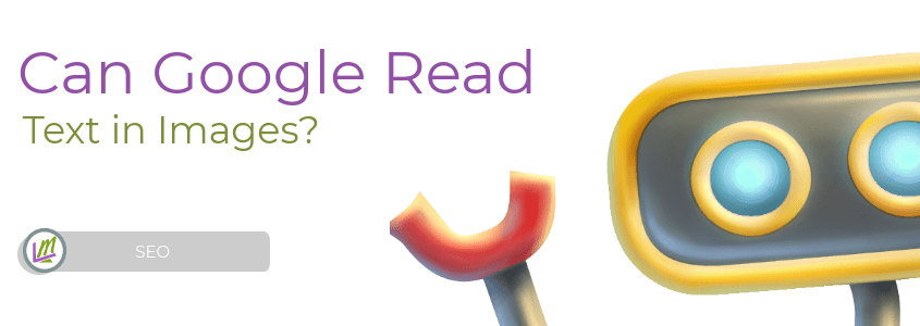 can google read text in images googlebot featured image