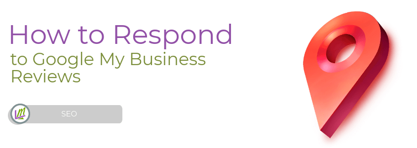 how to respond to google my business reviews featured image