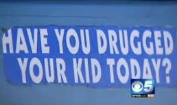 have-you-drugged-your-kid-today