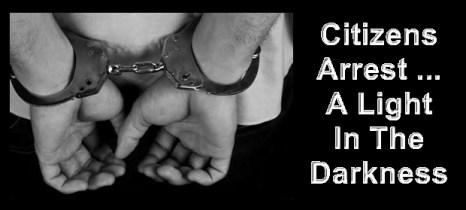 Citizens arrest 1