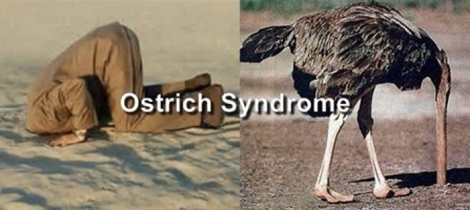Ostrich-Syndrome